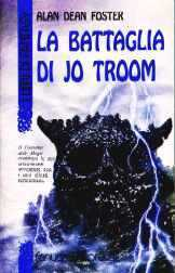 La Battaglia di Jo Troom (Spellsinger, #2)  by  Alan Dean Foster