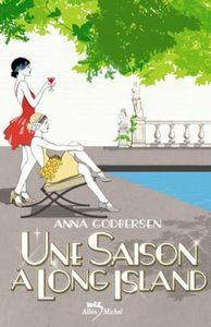 Une saison à Long Island (Bright Young Things, #2)  by  Anna Godbersen