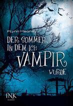 Der Sommer, in dem ich Vampir wurde  by  Flynn Meaney