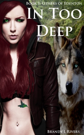 In Too Deep (Others of Edenton, #1) Brandy L. Rivers