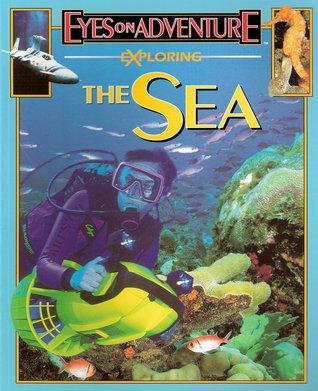 Exploring the Sea Celia Bland