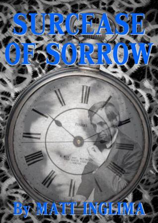Surcease of Sorrow  by  Matt Inglima