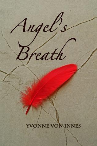Angels Breath  by  Yvonne von Innes