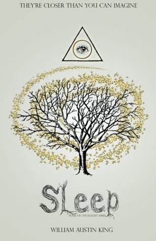 Sleep (Enlight, #1)  by  William Austin King