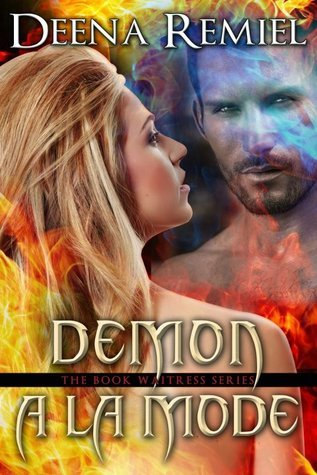 Demon A La Mode (The Book Waitress, #3)  by  Deena Remiel