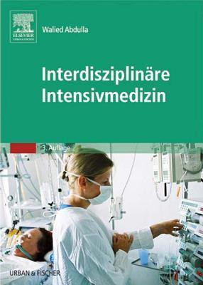 Interdisziplinare Intensivmedizin  by  Walied Abdulla