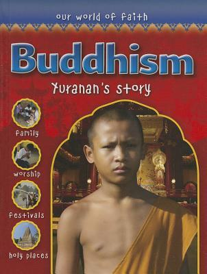 Buddhism: Yuranans Story  by  Holly Wallace