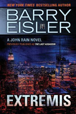 Extremis (previously published as The Last Assassin) (John Rain, #5)  by  Barry Eisler