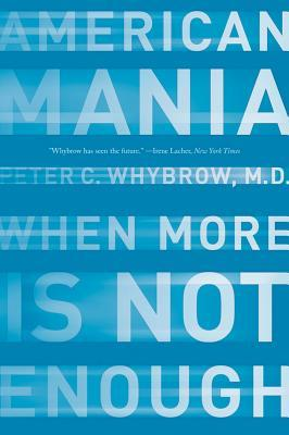 A Mood Apart: Depression, Mania And Other Afflictions  by  Peter C. Whybrow