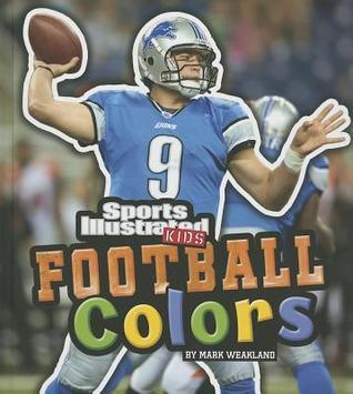 Football Colors  by  Mark Weakland