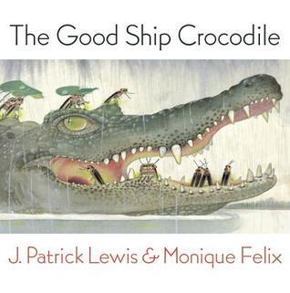 Good Ship Crocodile J. Patrick Lewis