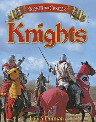 Knights  by  Laura Durman
