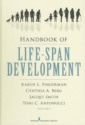 Handbook of Life-Span Development Karen L. Fingerman