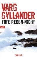 Tote reden nicht Varg Gyllander