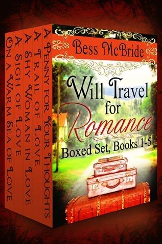 Will Travel for Romance Boxed Set Books 1-5 Bess McBride
