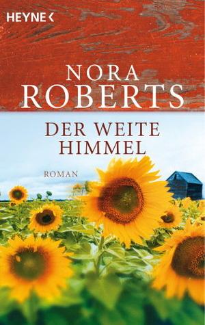 Der weite Himmel  by  Nora Roberts