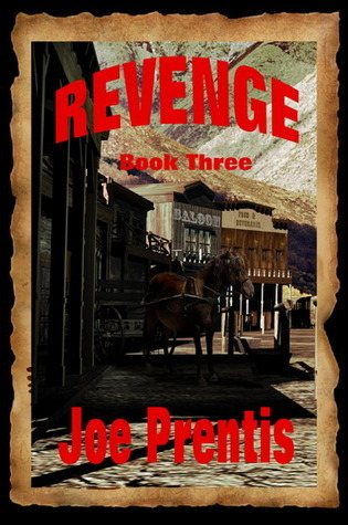 Revenge (Book #3)  by  Joe Prentis