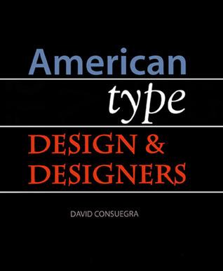 American Type Design and Designers David Consuegra