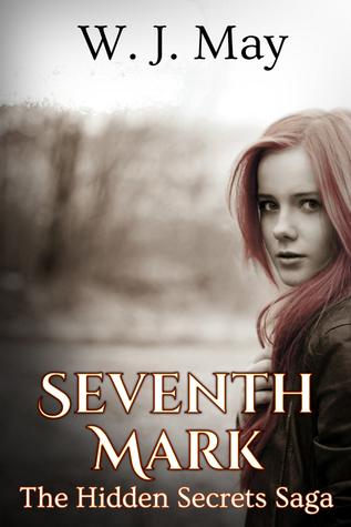 Seventh Mark (Hidden Secrets, #1)  by  W.J. May