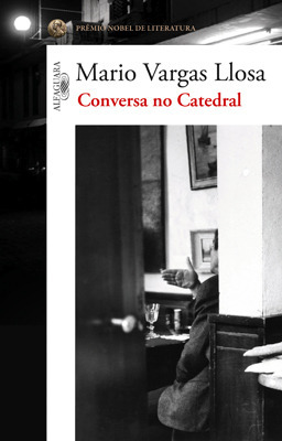 Conversa no Catedral Mario Vargas Llosa