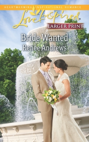 Bride Wanted (Claremont, Alabama, #6)  by  Renee Andrews