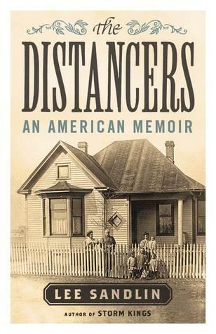 The Distancers: An American Memoir  by  Lee Sandlin