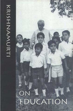 On Education  by  Jiddu Krishnamurti