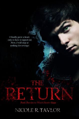 The Return (Witch Hunter Saga #2)  by  Nicole R. Taylor