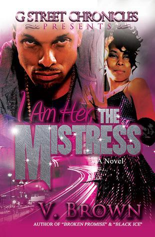 I Am Her, The Mistress V. Brown