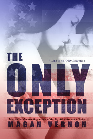 The Only Exception (Only #1)  by  Magan Vernon
