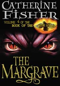 The Margrave (Relic Master, #4) Catherine Fisher