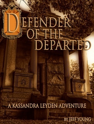 Defender of the Departed  by  Jeff Young