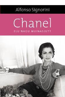 Chanel. Elu nagu muinasjutt  by  Alfonso Signorini