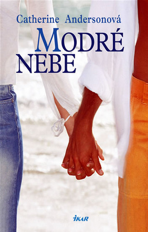Modré nebe (Kendrick/Coulter/Harrigan, #4) Catherine Anderson
