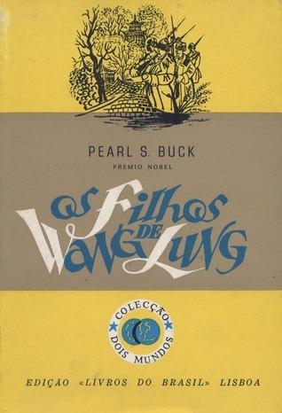 Os Filhos de Wang Lung Pearl S. Buck