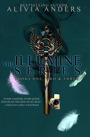 The Illumine Series: Books One, Two & Three Alivia Anders