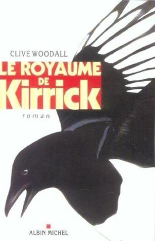 Le Royaume de Kirrick Clive Woodall