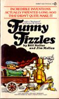 Funny Fizzles  by  Bill Nellor
