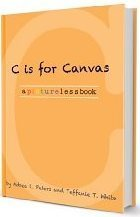 C is for Canvas Teffanie T. White
