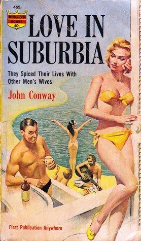 Love in Suburbia John Conway