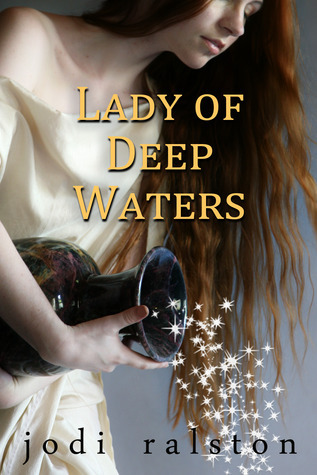 Lady of deep waters  by  Jodi Ralston