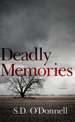 Deadly Memories  by  S.D. ODonnell