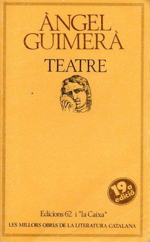 Teatre  by  Àngel Guimerà