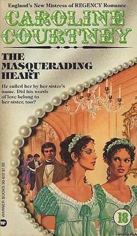The Masquerading Heart  by  Caroline Courtney