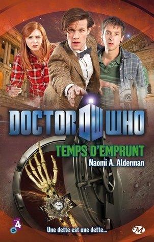 Doctor Who: Temps dEmprunt  by  Naomi Alderman