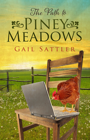 The Path to Piney Meadows  by  Gail Sattler