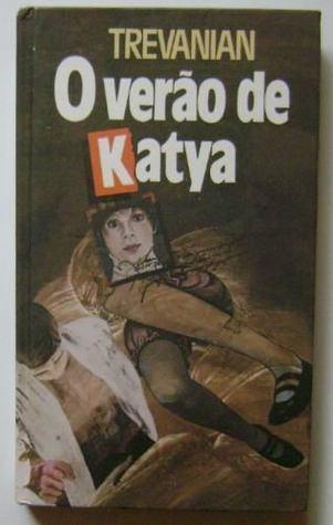 O Verão de Katya Trevanian