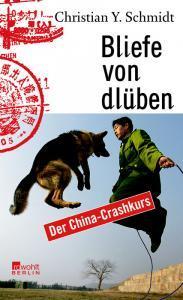 Allein Unter 1,3 Milliarden: Eine Chinesische Reise Von Shanghai Bis Kathmandu Christian Y. Schmidt