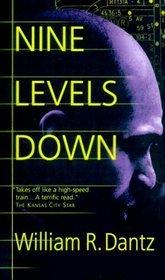 Nine Levels Down William R. Dantz