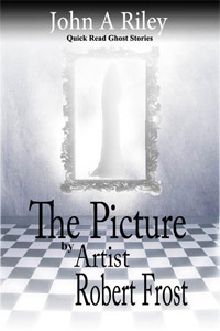 The Picture Artist Robert Frost by John A. Riley